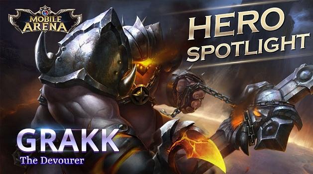 Mobile Arena Hero Spotlight : Grakk Sang Pelahap