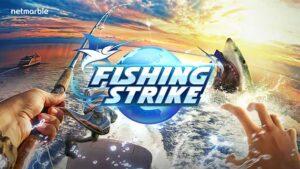 Sudah Siap Menangkap ikan di FISHING STRIKE dari Netmarble? Cari Tahu Disini ..