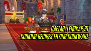 Daftar Lengkap Cooking Recipe Frying Cookware di Ragnarok M