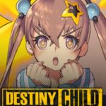 [Spotlight] Destiny Child, RPG Simple Bukan Untuk Child-Child