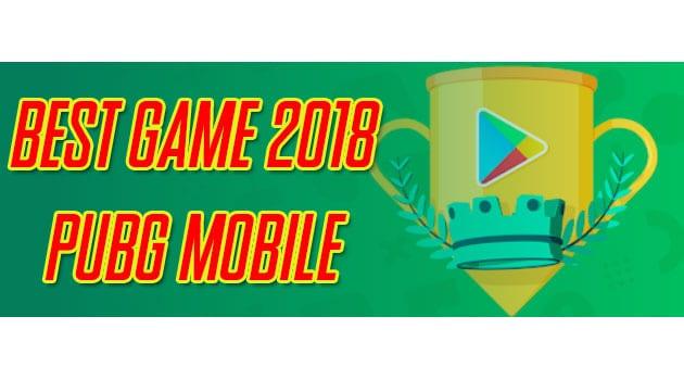 Selamat Tinggal Mobile Legends, PUBG Mobile Game Terbaik 2018 di Indonesia