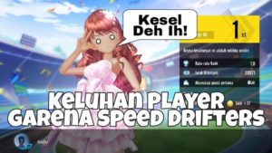 Keluhan Player Garena Speed Drifters