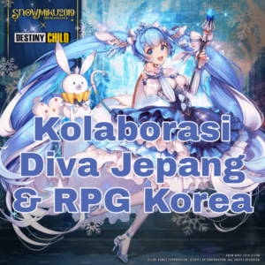 Snow Miku 2019 Kolaborasi Destiny Child
