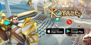 Yuk Main Mobile Royale, Game Mobile RTS Paling Ditunggu!