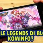 Benarkah Mobile Legends Mau Diblokir Kominfo? Ini dia Penjelasannya