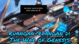 Tutorial Ruangan Kapal The War of Genesis Part 1