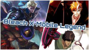 Kolaborasi Bleach Mobile Legend! Ini Prediksi Skin Hero Yang Akan Release